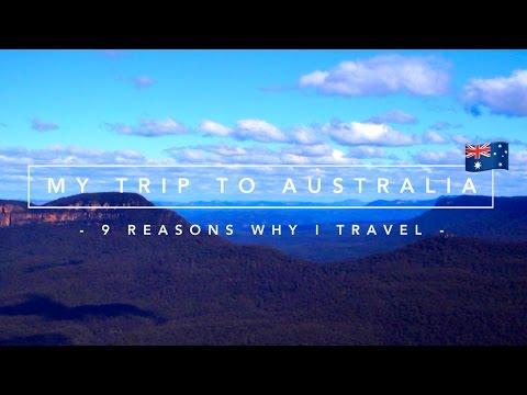 MY TRIP TO AUSTRALIA : Reasons Why I Travel