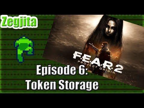 F.E.A.R. 2 Project Origin Episode 06: Token Storage