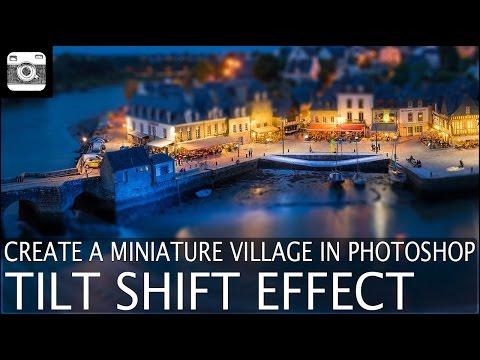Create a Miniature Village in Photoshop using Tilt Shift Effect