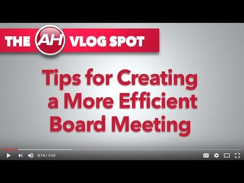 Tips for Creating a More Efficient Board Meeting