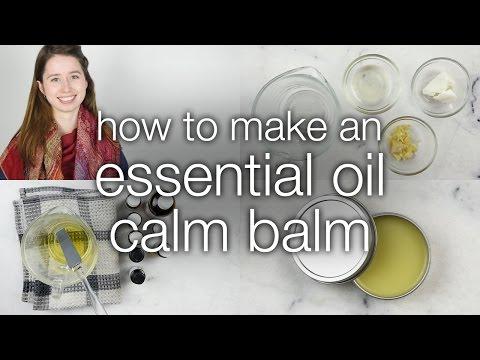 How to Make Essential Oil Calm Balm