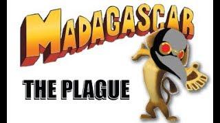 The Madagascar Plague