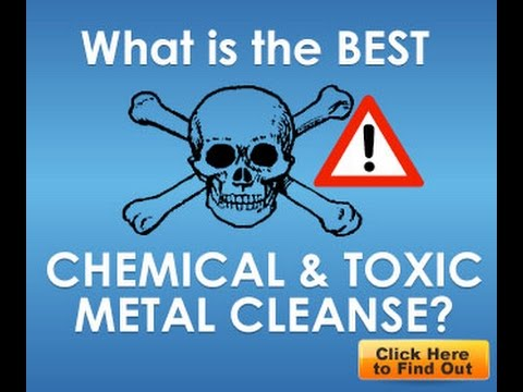 HEAVY METAL BODY CLEANSE HOW TO RID YOURSELF OF TOXINS!