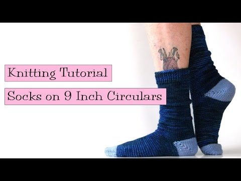 Knitting Tutorial - Socks on 9
