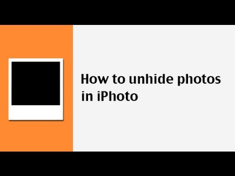How to unhide photos in iPhoto