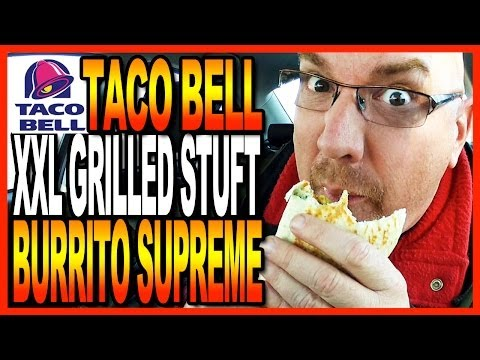 Taco Bell - XXL Grilled Stuft Burrito Supreme