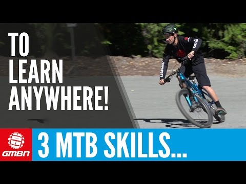 3 MTB Skills You Can Learn Anywhere | Essential Mountain Bike Skills