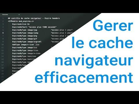 Comment paramétrer la mise en cache du navigateur ?