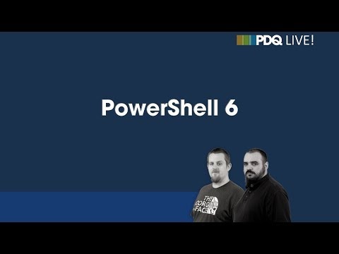 PDQ Live! : PowerShell 6