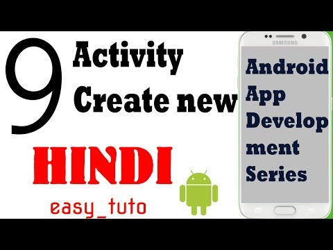 9 What is Activity Create New Activity  | Android App Development Series | HINDI | HD