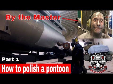 DIY How To Polish An Aluminum Pontoon Boat  Part 1