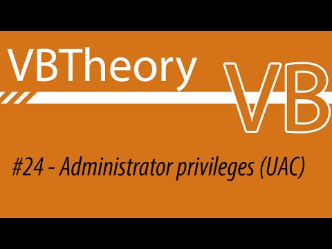 Getting Admin Privileges (2 Different Ways) - VB#24