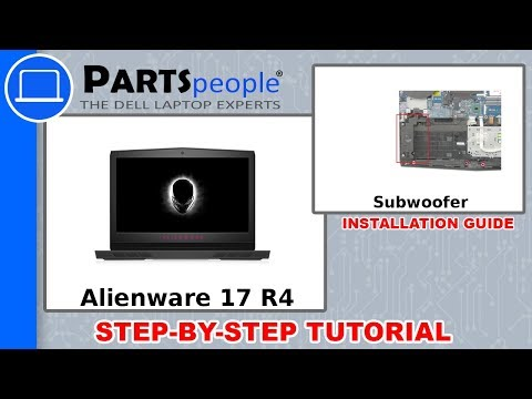 Dell Alienware 17 R4 (P12S001) Subwoofer How-To Video Tutorial