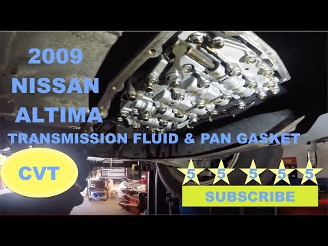 How to change CVT fluid on 2009 Nissan Altima and Transmission Pan Gasket.