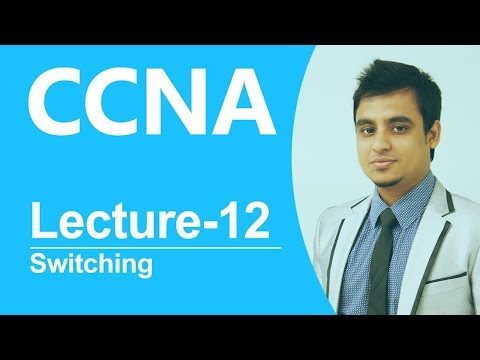 CCNA Bangla Tutorial 12 :  Switching basic concept and VLAN configuration