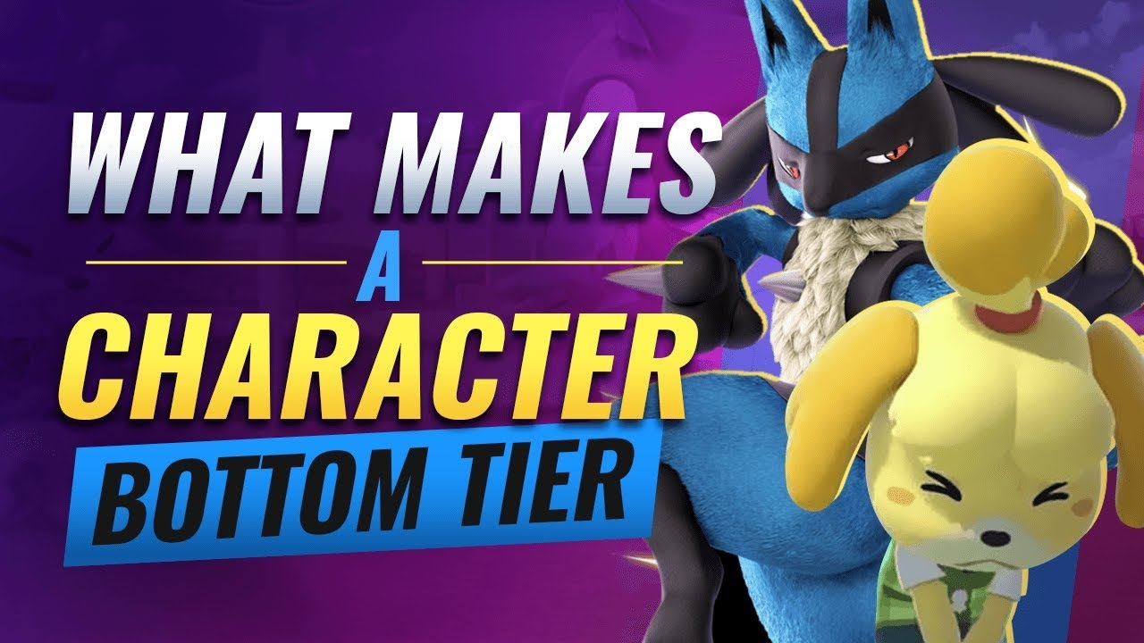 What Makes Bottom Tier Characters SO BAD!?