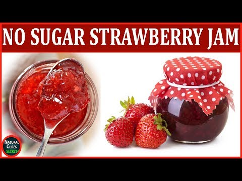 Healthy Breakfast: Homemade Strawberry Jam Without Sugar | Natural Cures Secret