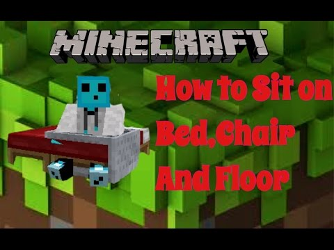 Minecraft | How To Sit On Bed,Chair And Floor