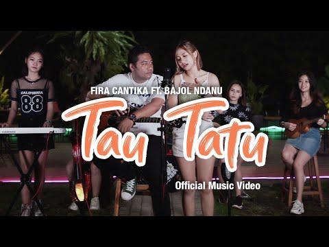 Download Lagu Bajol Ndanu Tau Tatu ft. Fira Cantika Mp3