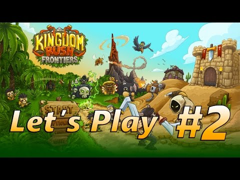Kingdom Rush Frontiers Guide | Sape Oasis | Let's Play Episode 2