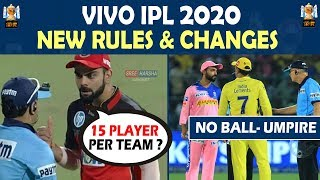 IPL 2020 ● NEW RULES & CHANGES ● No ball Umpire | Power Player | 15 Player Squads ● Updated