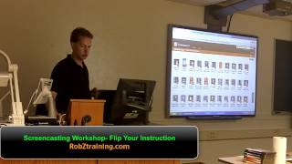 Screencasting Workshop- Flip Your Classroom Instruction