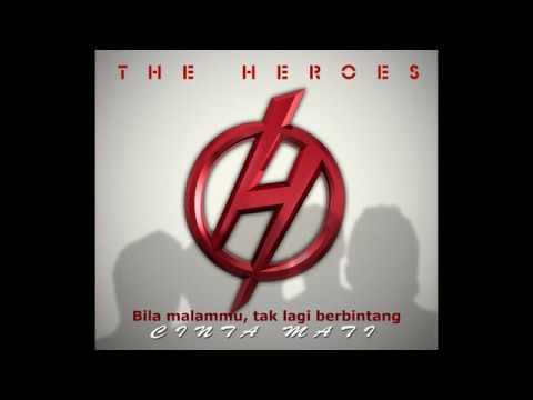 Download Cinta Mati [ Lirik ] - The Heroes Band MP3 Gratis