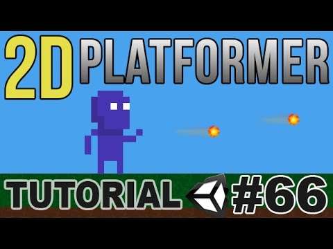 66. Making a 2D Platformer in Unity - Shoot Something