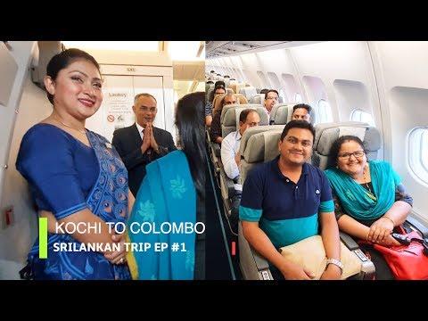 Xxx Mp4 Kochi To Colombo On Srilankan Airlines Sri Lanka Trip EP 1 3gp Sex
