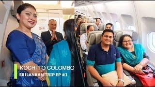 Kochi to Colombo on Srilankan Airlines, Sri Lanka Trip EP #1