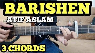 BAARISHEIN - Atif Aslam Guitar Chords Lesson by FUXiNO | 3 Open Chords | Valentine Day Special