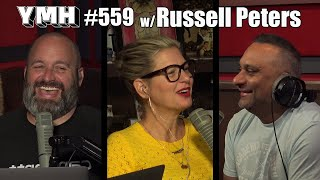 Your Mom's House Podcast - Ep. 559 w/ Russell Peters