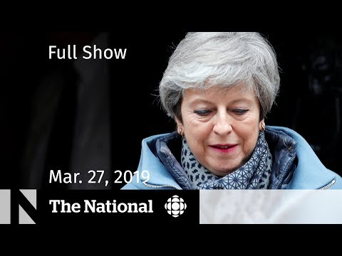 Xxx Mp4 The National For March 27 2019 — Brexit Sacrifice Measles Emergency Rahaf Mohammed's Battle 3gp Sex