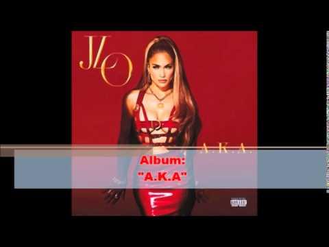 Free Mp3 Download Jennifer Lopez Album A.K.A. 2014