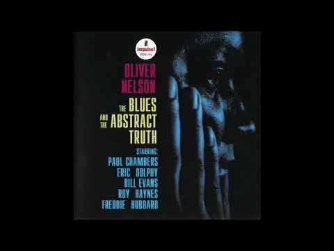 Oliver Nelson  - The Blues And The Abstract Truth -  02 -  Hoe Down