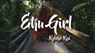 Throwback Lyrics Ehu Girl By Kolohe Kai Cgvidz Mp3