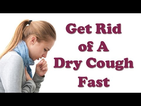 Dry Cough - How to Get Rid of Cure Dry Cough Fast - Dry Cough Treatment