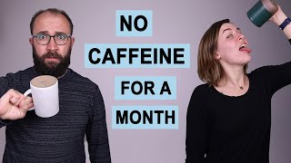 We Quit Caffeine for a Month, Here's What Happened