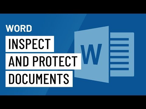 Word 2016: Inspecting and Protecting Documents