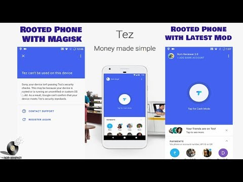 How To Run Tez On Rooted Phone Even On Magisk    May 2018 Update   