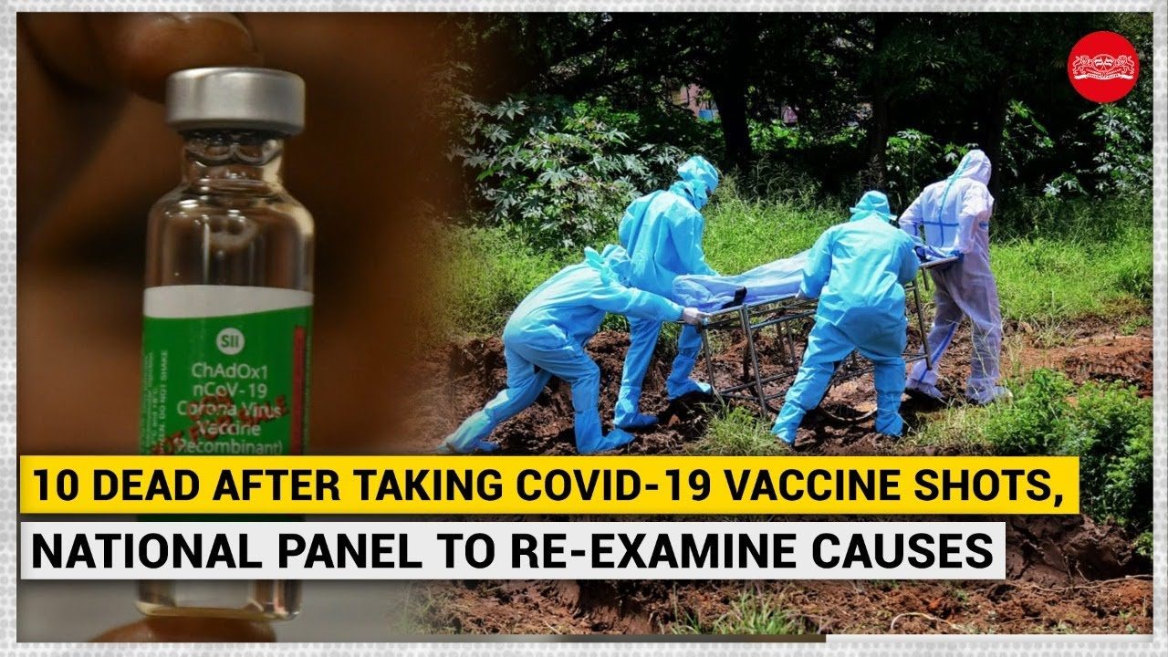 10 dead after taking COVID-19 vaccine shots, national panel to re-examine causes