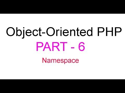 Object-Oriented PHP Bangla Tutorial Part-6(Namespace)