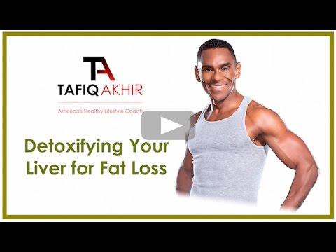 How To Detoxify Your Liver For Fat Loss...Naturally