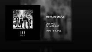 Think About Us - Little Mix (feat. Ty Dolla $ign) (Official Audio)