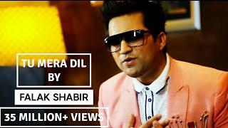 Falak - Tu Mera Dil (Official Video)