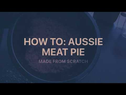 How to: Aussie Meat Pie Made From Scratch