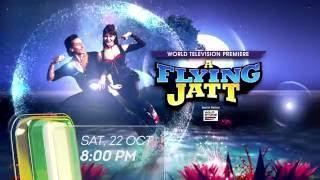A FLYING JATT - World Television Premiere