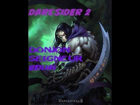 DARKSIDER 2 DONJON SEIGNEUR BEILIAL PARTIE 2