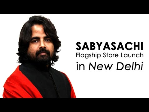 Sabyasachi Mukherjee: Store Launch in Delhi