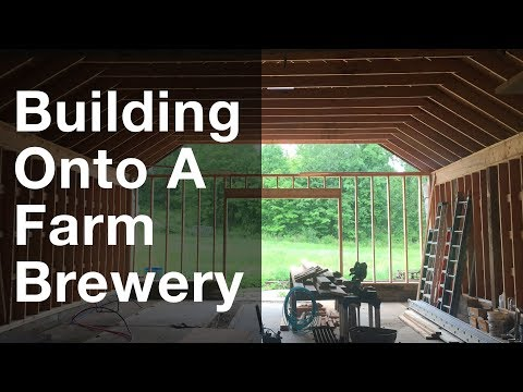 Building Onto A Farm Brewery